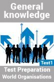 General Knowledge Test Preparations On World Organisation Part 1