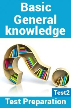 General Knowledge Test Preparations On Basic General Knowledge Part 2