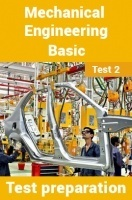 Mechanical Engineering Test Preparations On Mechanical Engineering Basics Part 2