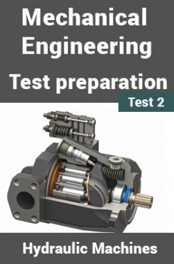 Mechanical Engineering Test Preparations On Hydraulic Machines Part 2