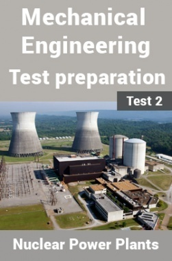 Mechanical Engineering Test Preparations On IC Engines and Nuclear Power Plants Part 2