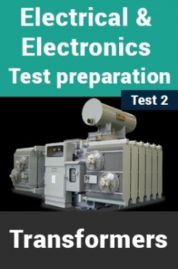 Electrical And Electronics Test Preparations On Transformers Part 2