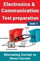 Electronics And Communication Test Preparations On Alternating Current vs Direct Current Part 2