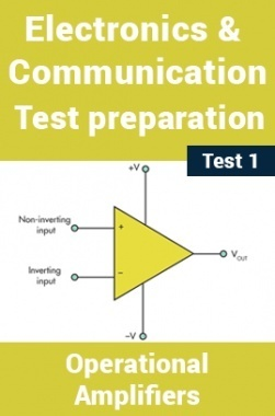 Electronics And Communication Test Preparations On Operational Amplifiers Part 1