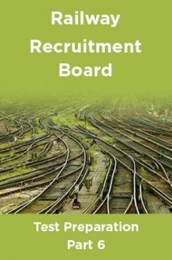 Railway Recruitment Board Test Preparation Part 6