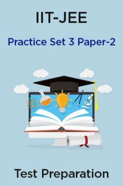 IIT-JEE Practice Set 3 Paper-2