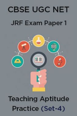 CBSE UGC NET JRF Exam Paper 1: Teaching Aptitude Practice(Set-4)