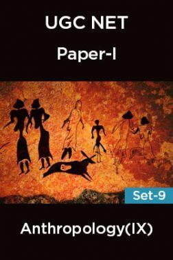 UGC-NET Paper-I Anthropology (IX) Set-9