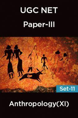 UGC-NET Paper-III Anthropology (XI) Set-11