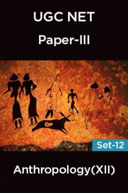UGC-NET Paper-III Anthropology (XII) Set-12
