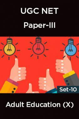 UGC-NET Paper-III Adult Education (X) Set-10