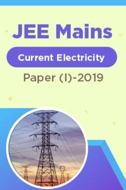 JEE Mains Current Electricity Paper (I)-2019