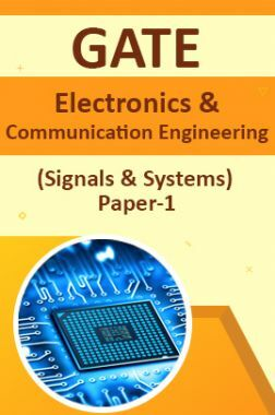GATE Electronics & Communication Engineering (Signals & Systems) Paper-1