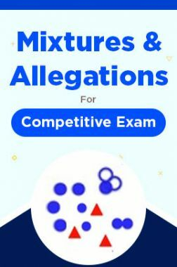 Mixtures And Allegations For Competitive Exam