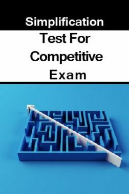 Simplification Test For Competitive Exam