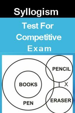 Syllogism Test For Competitive Exam