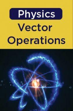 Physics - Vector Operations