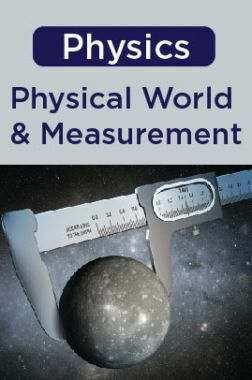 Physics - Physical world and Measurement