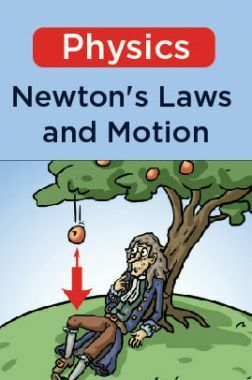 Physics - Newton's Laws and Motion
