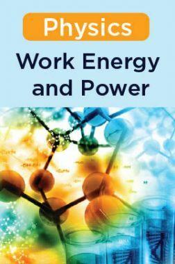 Physics - Work, Energy, and Power