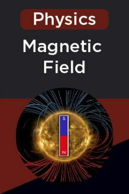 Physics-Magnetic Field