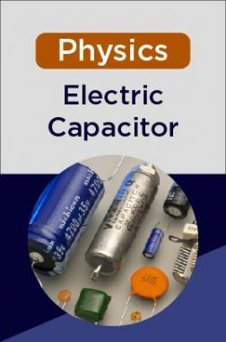 Physics-Electric Capacitor