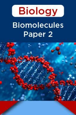 Biology-Biomolecules Paper 2