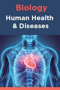 Biology-Human Health and Diseases