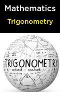 Mathematics-Trigonometry