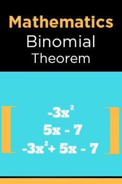 Mathematics-Binomial Theorem