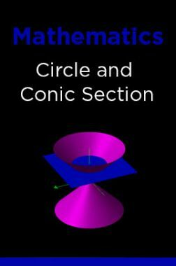 Mathematics-Circle and Conic Section