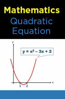 Mathematics-Quadratic Equation