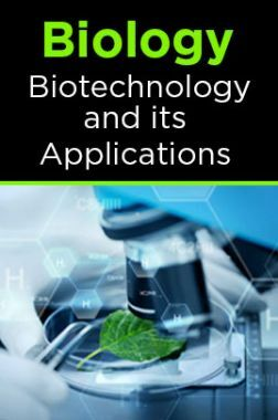 Biology-Biotechnology and its Applications