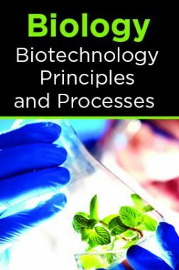 Biology-Biotechnology Principles and Processes