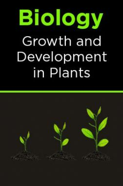 Biology-Growth and Development in Plants