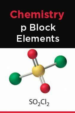 Chemistry - p Block Elements
