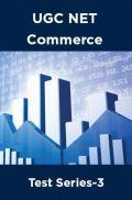 UGC NET Commerce Test Series-3
