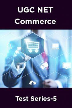 UGC NET Commerce Test Series-5