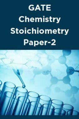 GATE-Chemistry Stoichiometry Paper-2