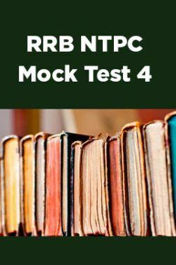 RRB NTPC Mock Test 4