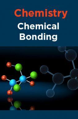 Chemistry-Chemical Bonding