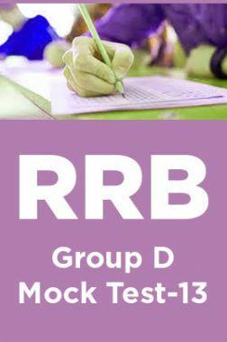 RRB Group D Mock Test -13