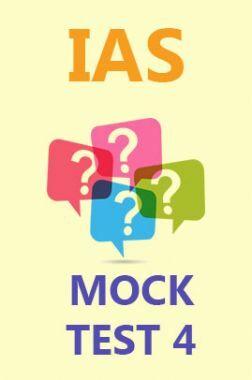 IAS Mock Test 4