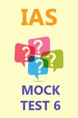 IAS Mock Test 6