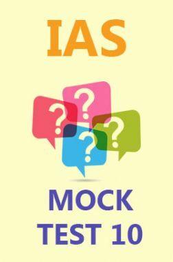 IAS Mock Test 10