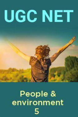 UGC Net People & environment 5