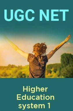 UGC NET Higher Education system 1