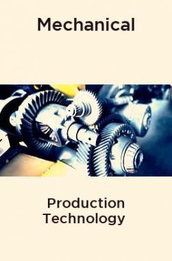 Mechanical Production Technology