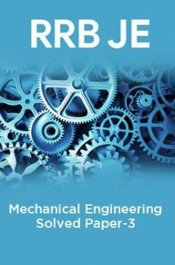 RRB JE-Mechanical Engineering Solved Paper-3