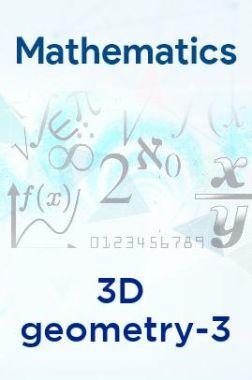Mathematics- 3D geometry-3